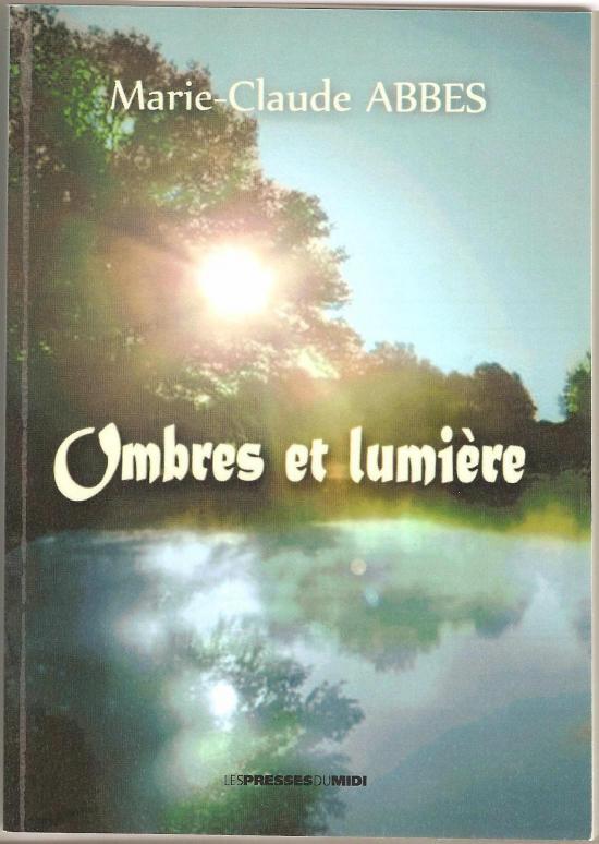 """tome 1 """"Ombres et lumière"""""""